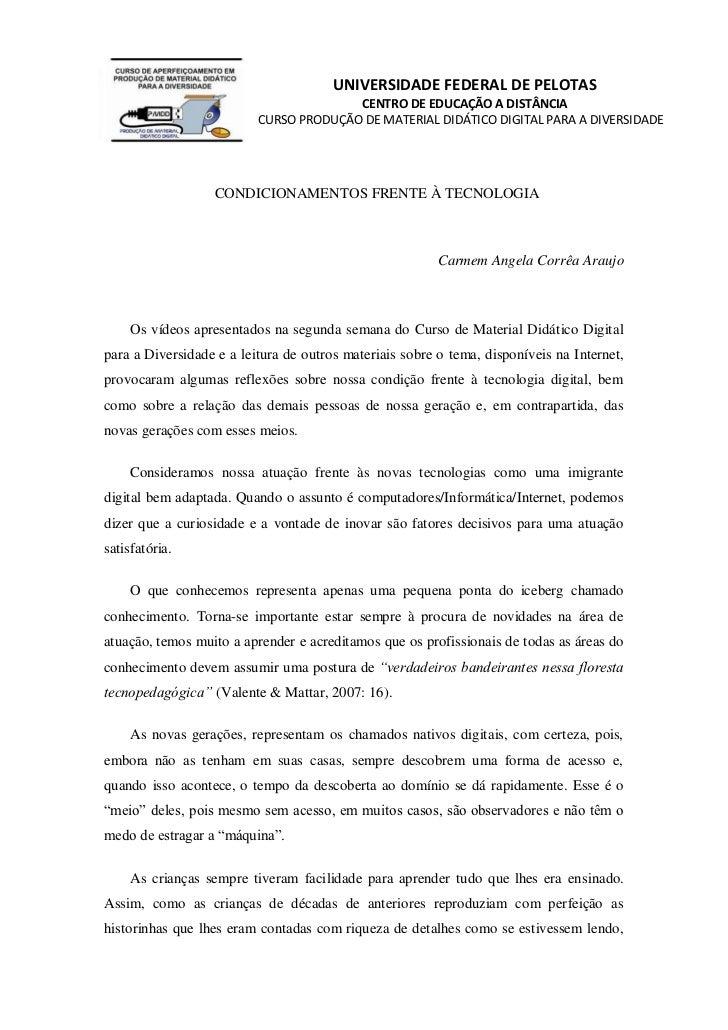 UNIVERSIDADE FEDERAL DE PELOTAS                                        CENTRO DE EDUCAÇÃO A DISTÂNCIA                     ...