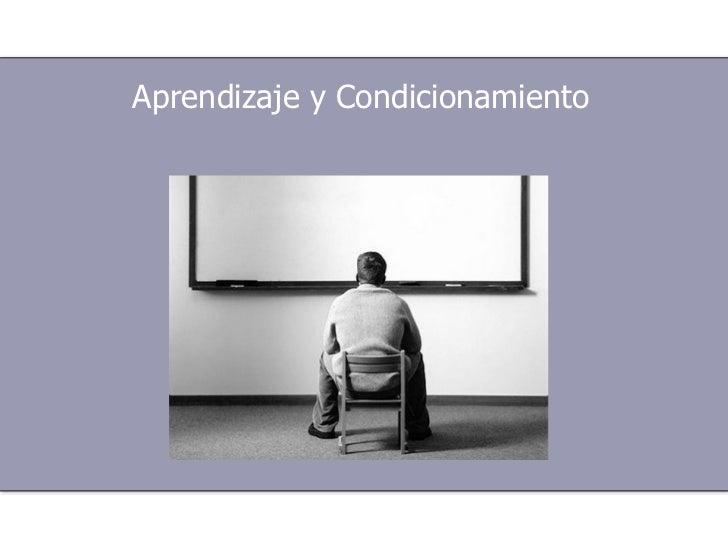 Aprendizaje y Condicionamiento