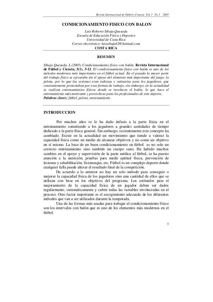 Revista Internacional de Fútbol y Ciencia Vol. 3 No 1   2005            CONDICIONAMIENTO FISICO CON BALON                 ...