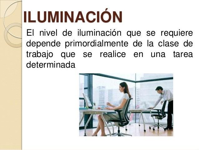 Condiciones de iluminacion en los centros de trabajo for Medidas ergonomicas de un puesto de trabajo