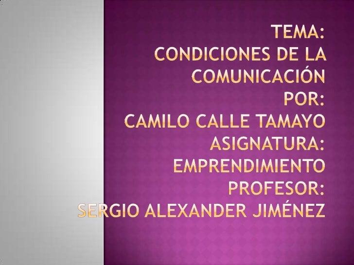  Un  compañero que se identifica bastante con la  comunicación auditiva seria el estudiante Santiago  Gil ya que es un es...