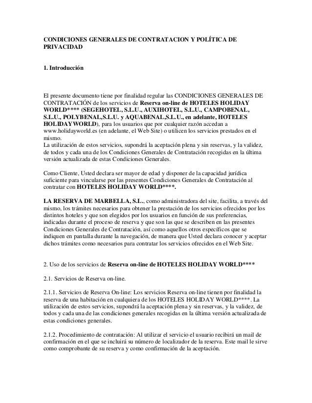 CONDICIONES GENERALES DE CONTRATACION Y POLÍTICA DE PRIVACIDAD 1. Introducción El presente documento tiene por finalidad r...