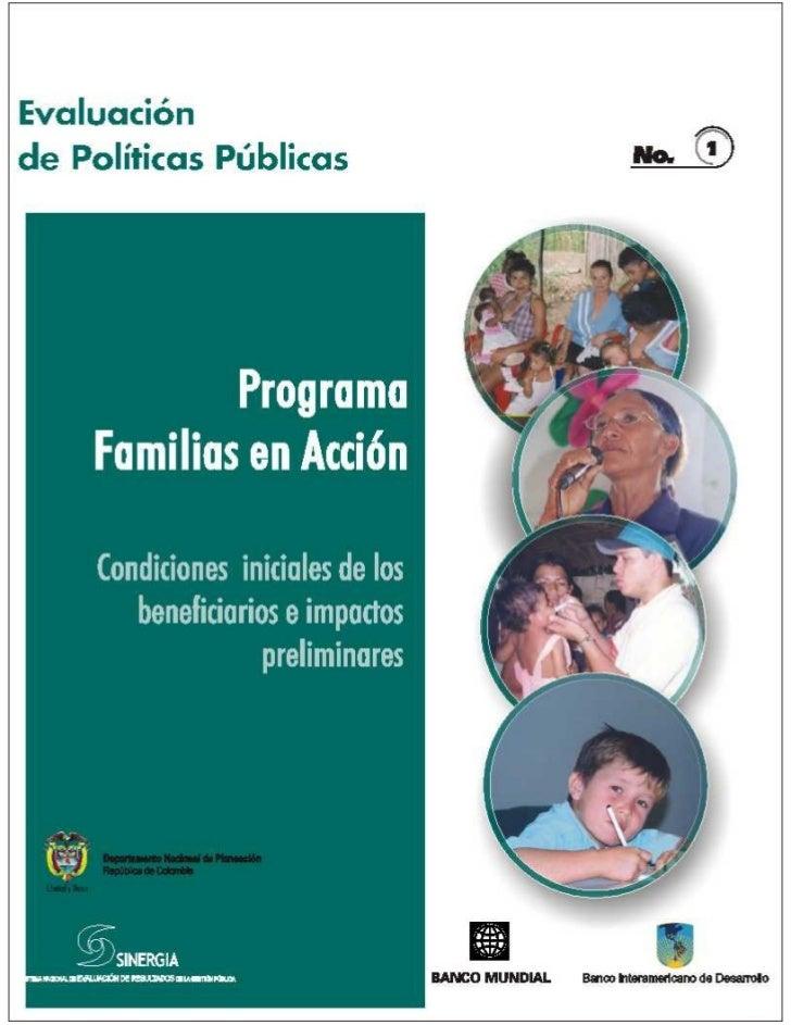 Capítulo I      |   El Programa .amilias en Acción y su evaluaciónDepartamento Nacional de Planeaciónwww.dnp.gov.coDirecci...