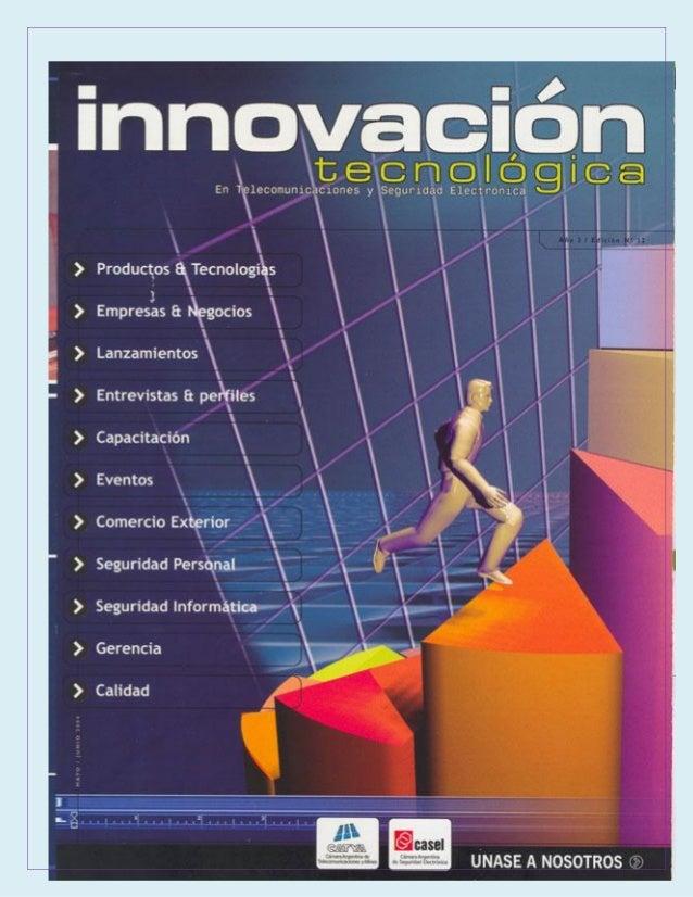 CONDICIONES NECESARIAS QUE DEBE TENER UN PROCESO TECNICO PARA CONSIDERARSE INNOVACIÓN: LA INNOVACIÓN Aunque la innovación ...