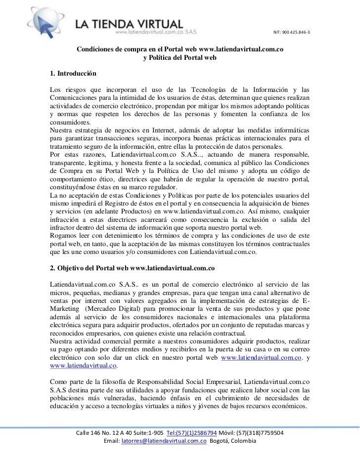 SAS                              NIT: 900.425.846-3         Condiciones de compra en el Portal web www.latiendavirtual.com...