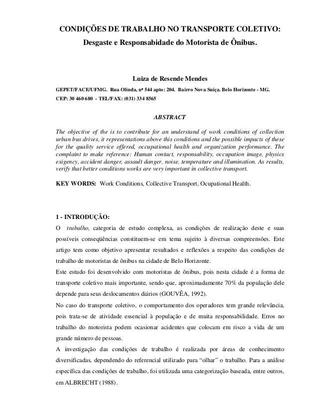 CONDIÇÕES DE TRABALHO NO TRANSPORTE COLETIVO: Desgaste e Responsabidade do Motorista de Ônibus. Luiza de Resende Mendes GE...