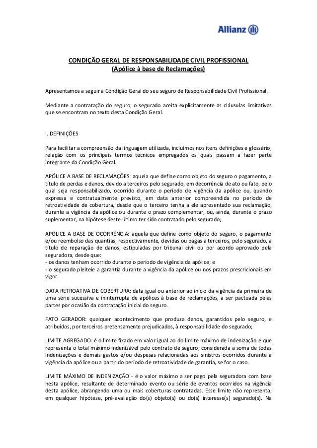 CONDIÇÃO GERAL DE RESPONSABILIDADE CIVIL PROFISSIONAL(Apólice à base de Reclamações)Apresentamos a seguir a Condição Geral...