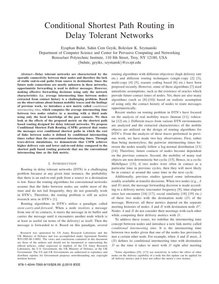 Conditional Shortest Path Routing in                           Delay Tolerant Networks                             Eyuphan...