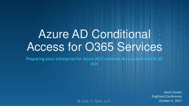 Preparing your enteprise for Hybrid AD Join and Conditional