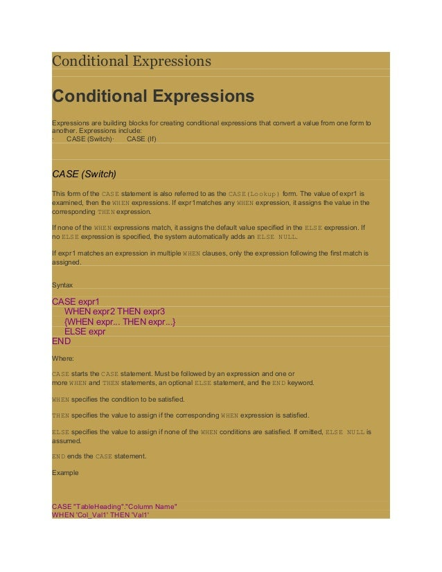 Conditional ExpressionsConditional ExpressionsExpressions are building blocks for creating conditional expressions that co...
