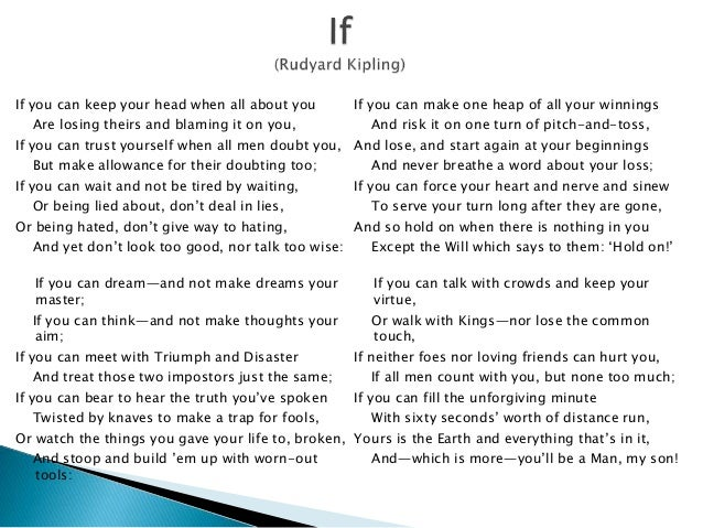 poetry analysis if by rudyard kipling By rudyard kipling aims  travelled widely and wrote travel articles as well as poetry in 1907 he was the first english writer to be awarded the nobel prize for.