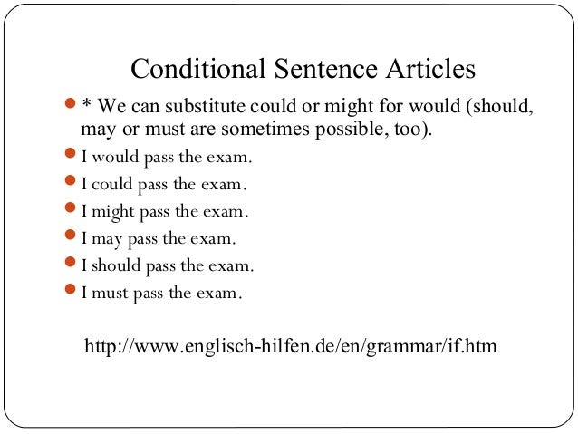 8  Conditional Sentence. Conditional sentences article