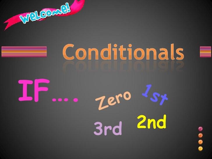 IF…. 1st Zero 2nd 3rd