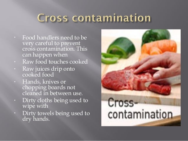 Can Cross Contamination In Foods Happen After They Are Cooked