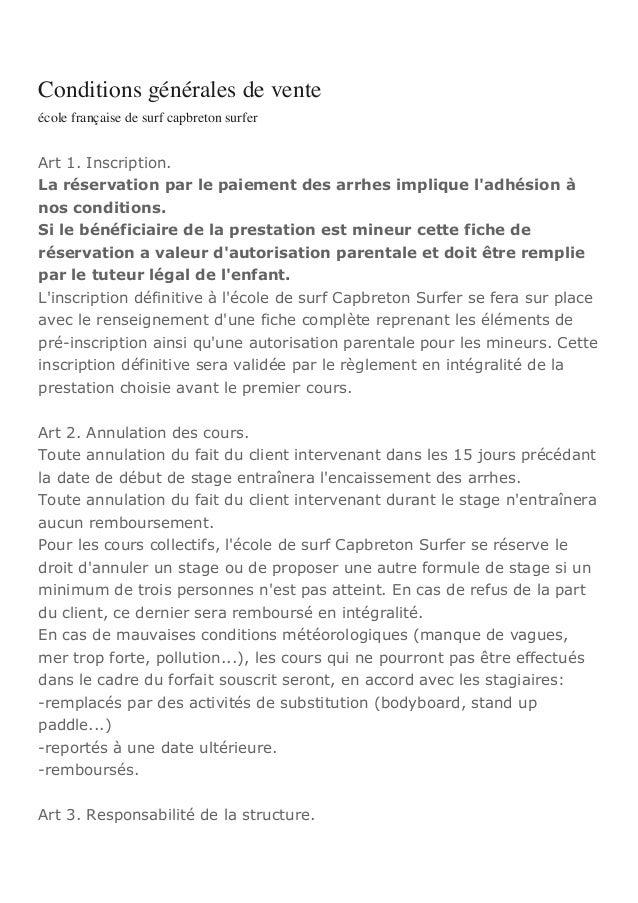 Conditions générales de venteécole française de surf capbreton surferArt 1. Inscription.La réservation par le paiement des...
