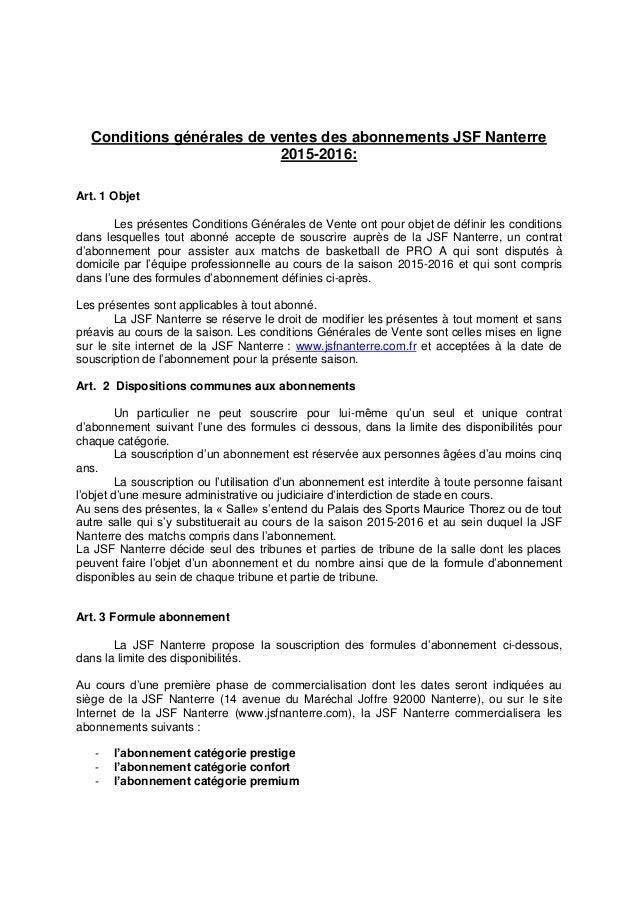 Conditions générales de ventes des abonnements JSF Nanterre 2015-2016: Art. 1 Objet Les présentes Conditions Générales de ...