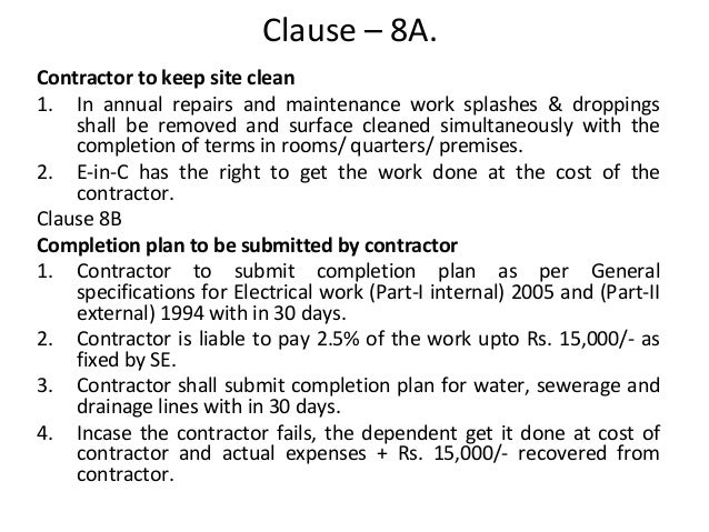 general conditions of contract in india The general conditions of contract for construction works, which is commonly referred to as gcc 2004, contains 58 clauses that establish the general risks, liabilities and obligations of the contracting parties and the administrative procedures for the administration of the contract.