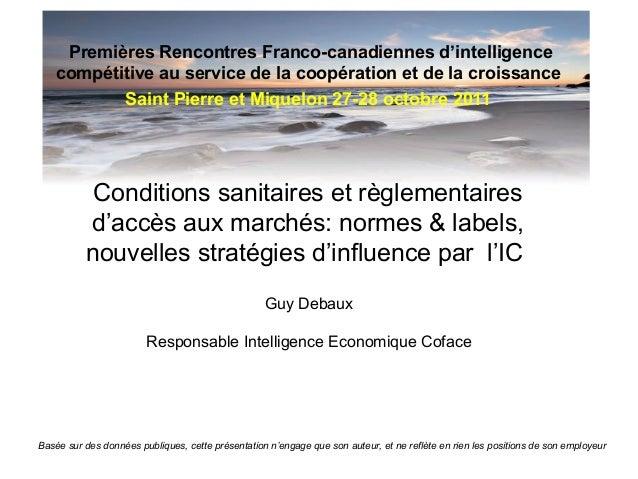 Premières Rencontres Franco-canadiennes d'intelligence compétitive au service de la coopération et de la croissance Saint ...