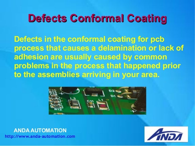 Conditions that can affect conformal coating adhesion properties
