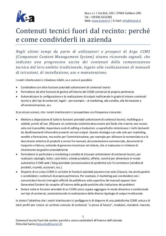 Kea s.r.l. | Via Strà, 102 | 37042 Caldiero (VR) Tel.: +39 045 6152381 Web: www.keanet.it | E-mail: info@keanet.it Contenu...