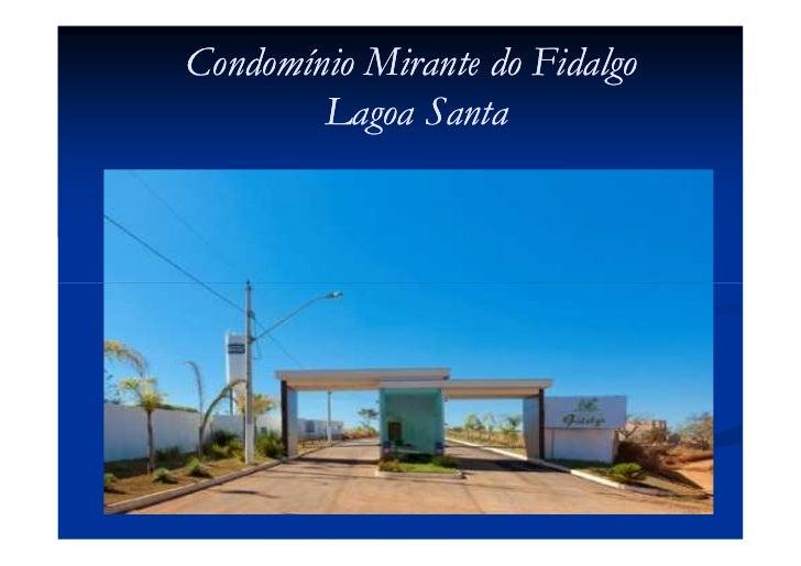 Condomínio Mirante do Fidalgo        Lagoa Santa