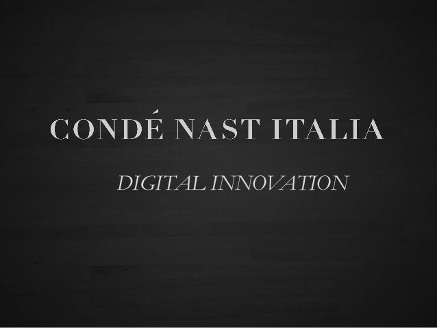 Condé Nast Italia for digital innovation Slide 2