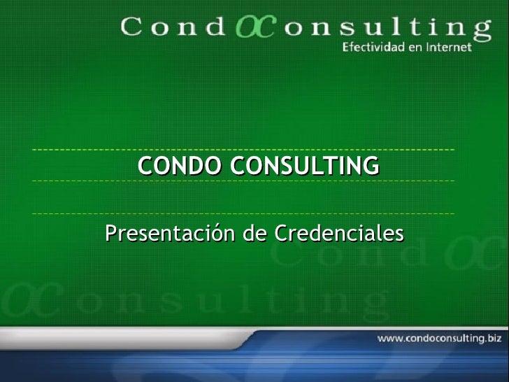 CONDO CONSULTING Presentación de Credenciales