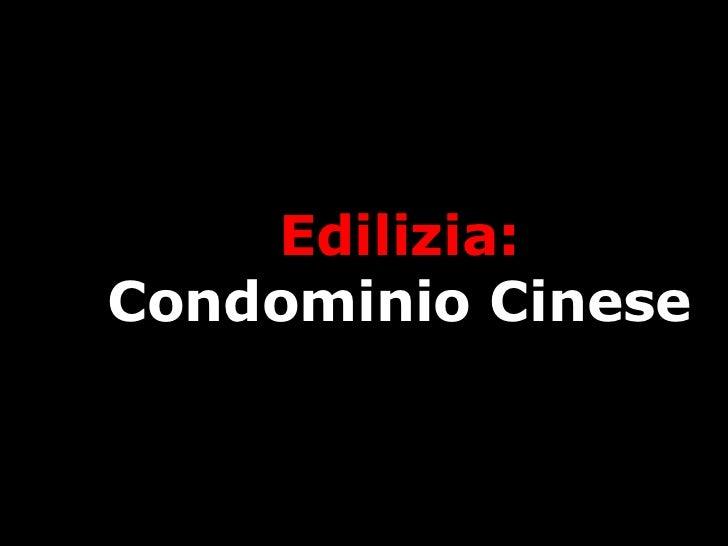 Edilizia: Condominio Cinese