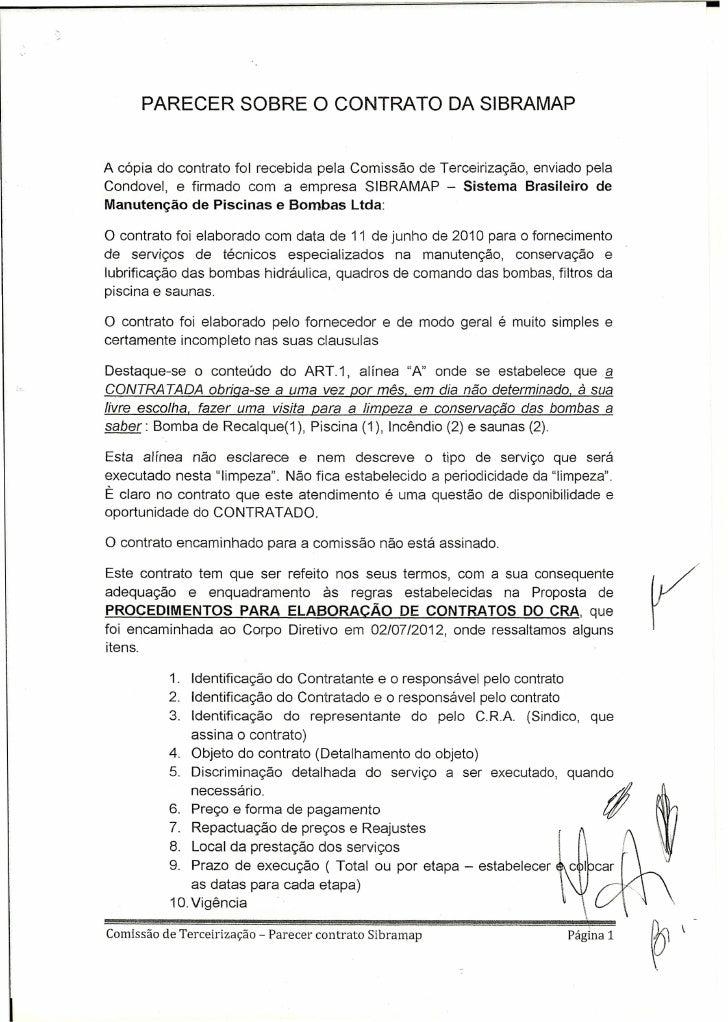 PARECER SOBRE O CONTRATO DA SIBRAMAPA cópia do contrato foi recebida pela Comissão de Terceirização, enviado pelaCondovel,...