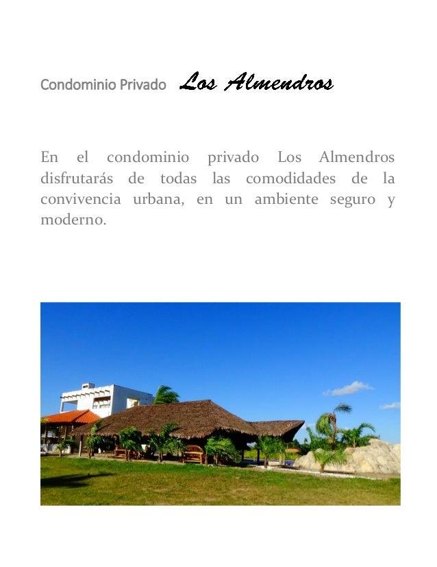 Condominio Privado  En el condominio privado Los Almendros disfrutarás de todas las comodidades de la convivencia urbana, ...