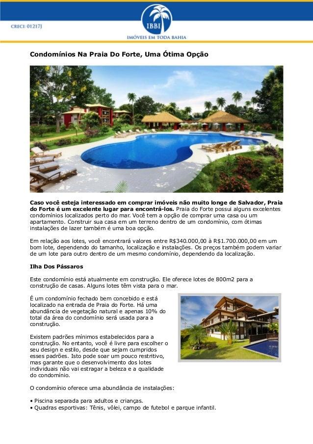 Condomínios Na Praia Do Forte, Uma Ótima Opção  Caso você esteja interessado em comprar imóveis não muito longe de Salvado...