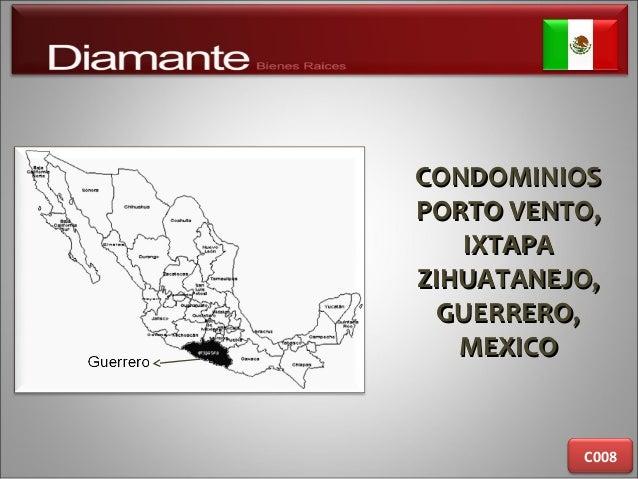 CONDOMINIOSCONDOMINIOS PORTO VENTO,PORTO VENTO, IXTAPAIXTAPA ZIHUATANEJO,ZIHUATANEJO, GUERRERO,GUERRERO, MEXICOMEXICO C008