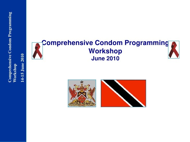 Comprehensive Condom Programming Workshop  June 2010<br />