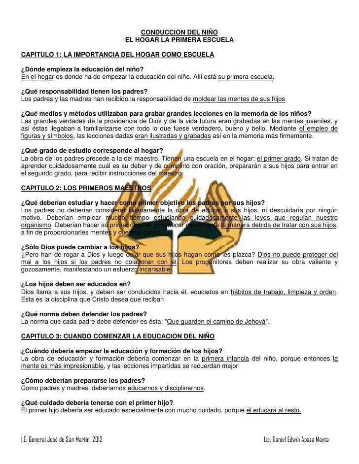CONDUCCION DEL NIÑO                                       EL HOGAR LA PRIMERA ESCUELACAPITULO 1: LA IMPORTANCIA DEL HOGAR ...