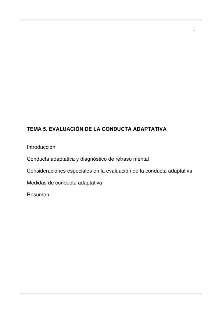1TEMA 5. EVALUACIÓN DE LA CONDUCTA ADAPTATIVAIntroducciónConducta adaptativa y diagnóstico de retraso mentalConsideracione...