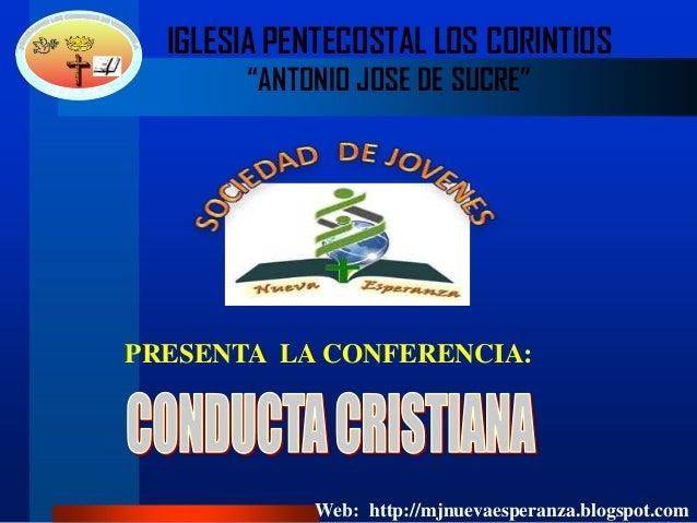 """IGLESIA PENTECOSTAL LOS CORINTIOS """"ANTONIO JOSE DE SUCRE"""" PRESENTA LA CONFERENCIA: Web: http://mjnuevaesperanza.blogspot.c..."""