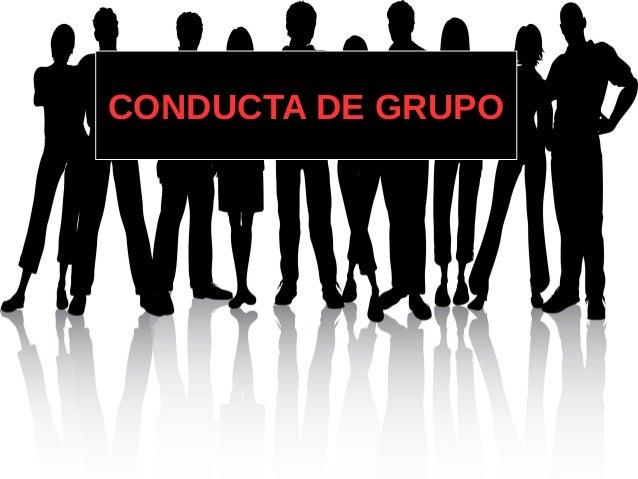 CCOONNDDUUCCTTAA DDEE GGRRUUPPOO  O