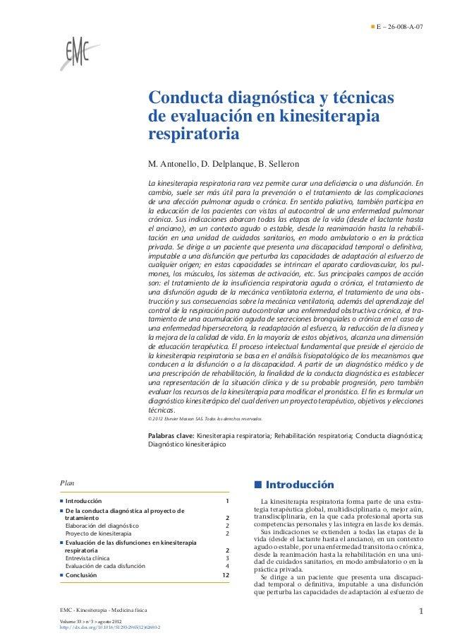 E – 26-008-A-07  Conducta diagnóstica y técnicas de evaluación en kinesiterapia respiratoria M. Antonello, D. Delplanque, ...