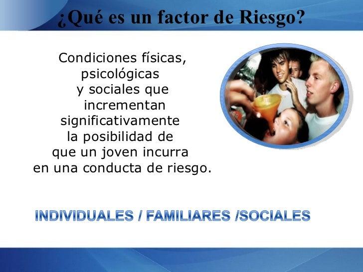 Prevención  de conductas de riesgo  Slide 3