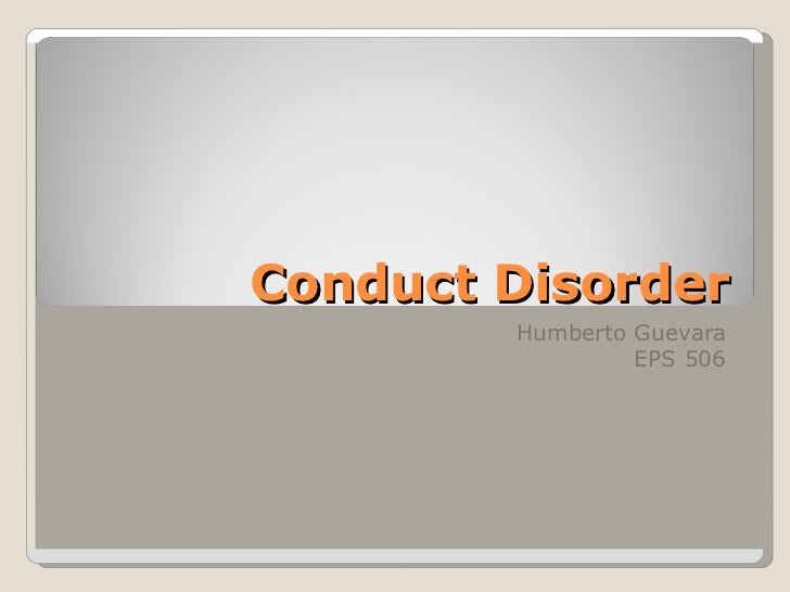conduct disorder essay They are older, may also exhibit affective and regulatory disorders (anxiety,   disruptive behaviors (oppositional defiant disorder, conduct disorder, etc)  let  the child dictate an essay into a cassette, then type it afterwards.