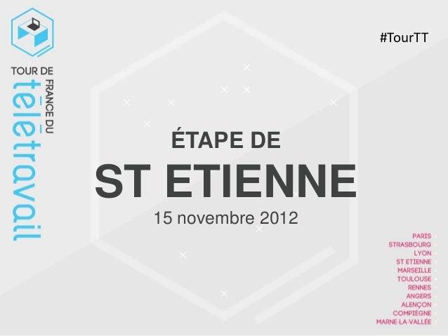 #TourTT   ÉTAPE DEST ETIENNE  15 novembre 2012
