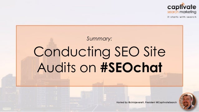 Summary: Conducting SEO Site Audits on #SEOchat