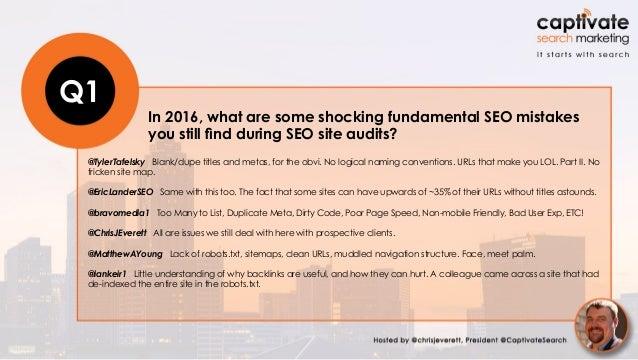 #SEOChat Recap - Conducting SEO Site Audits - August 4, 2016 Slide 3