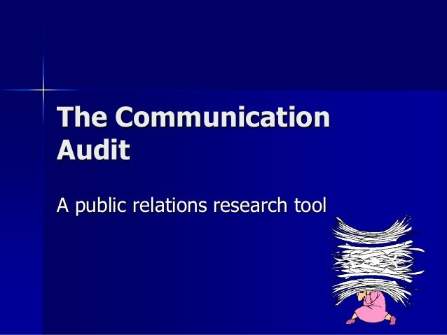 The Communication Audit A public relations research tool