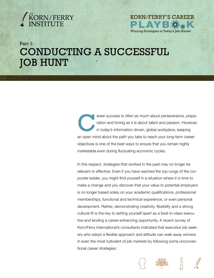 Part 1:  ConduCting a SuCCeSSful Job Hunt               C                       areer success is often as much about perse...