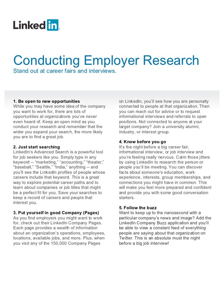 Conducting Employer ResearchStand out at career fairs and interviews.1. Be open to new opportunities                    on...