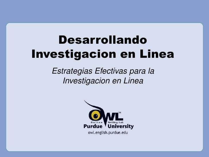 DesarrollandoInvestigacion en Linea   Estrategias Efectivas para la      Investigacion en Linea
