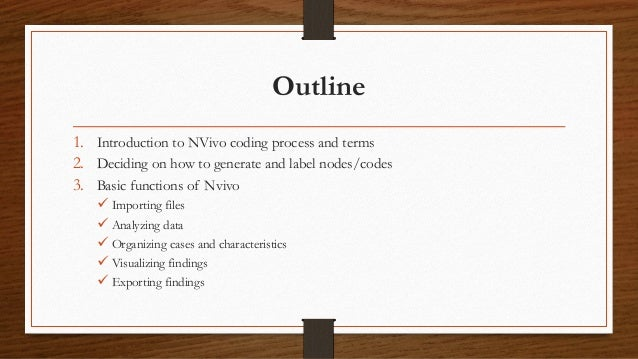 Conducting Qualitative Analysis Using NVivo: A Quick Reference Slide 3