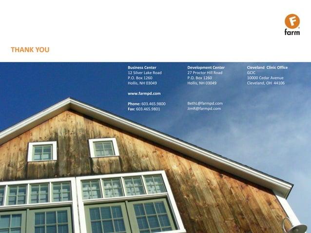 Farm Design, Inc. Company ConfidentialTHANK YOUBusiness Center12 Silver Lake RoadP.O. Box 1260Hollis, NH 03049www.farmpd.c...