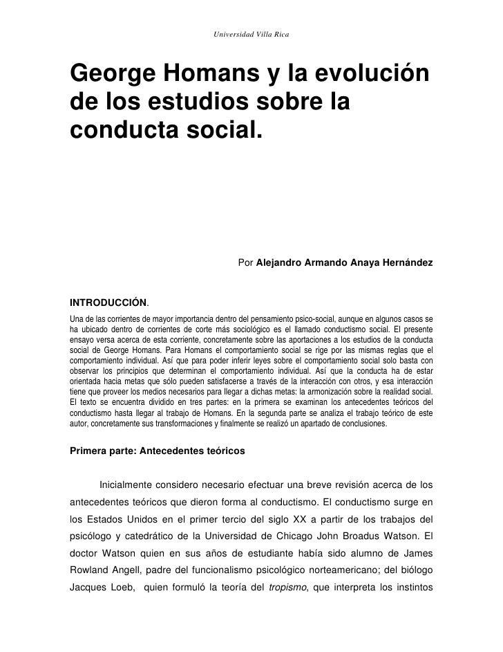 Universidad Villa Rica     George Homans y la evolución de los estudios sobre la conducta social.                         ...